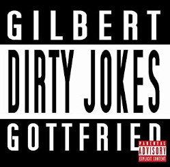 GilbertGottifriedDirtyJokes.png